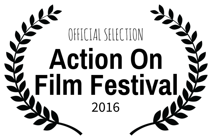 OFFICIAL SELECTION - Action On Film Festival - 2016
